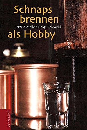 Schnapsbrennen als Hobby - 1